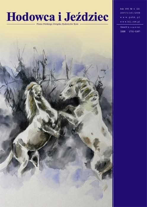 Hodowca iJeździec nr15/16 | Jesień 2007, Rok V Nr4 / Zima 2008, Rok VI 1
