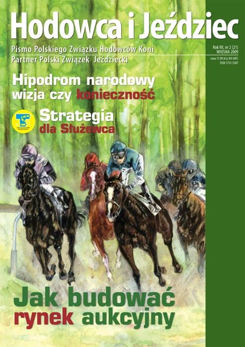 Hodowca iJeździec nr21 | Wiosna 2009, Rok VII Nr2